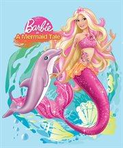 Nàng Tiên Cá : Barbie in A Mermaid Tale. 1 cover image