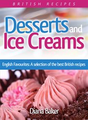Desserts and Ice Creams