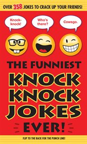 The Funniest Knock Knock Jokes Ever!