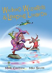 Wicked wizards and leaping lizards cover image
