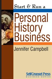 Start & Run A Personal History Business