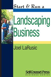 Start & Run A Landscaping Business