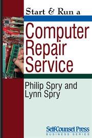 Start & Run A Computer Repair Service