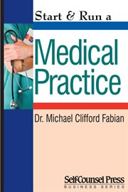 Start & Run A Medical Practice