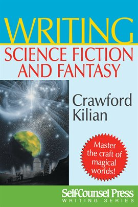 Cover image for Writing Science Fiction & Fantasy