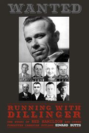 Running With Dillinger
