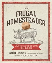 The Frugal Homesteader