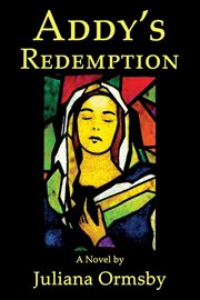 Addy's redemption : a novel cover image