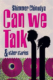 Can We Talk and Other Stories