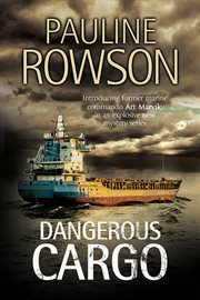 Dangerous cargo: an Art Marvik mystery cover image