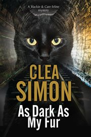 As dark as my fur : a Blackie and Care mystery cover image