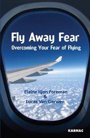 Fly Away Fear