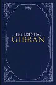 The Essential Gibran