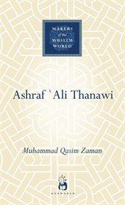 Ashraf `Ali Thanawi