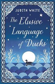The Elusive Language of Ducks