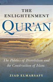The Enlightenment Qur''an
