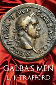 The Karnac Library : Galba's Men : The Four Emperors Series: Book II cover image