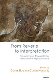 From Reverie to Interpretation