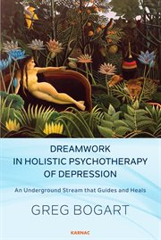 Dreamwork in Holistic Psychotherapy of Depression