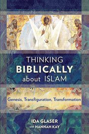 Thinking Biblically About Islam