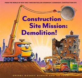 Cover image for Construction Site Mission: Demolition!