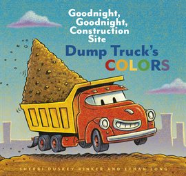 Cover image for Dump Truck's Colors