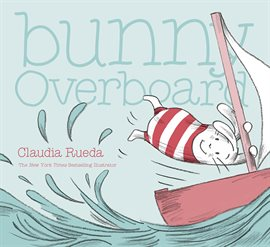 Cover image for Bunny Overboard