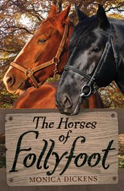 The horses of Follyfoot cover image