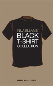 Inua Ellams' Black t-shirt collection cover image