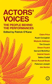 Actors' voices : the people behind the performances cover image