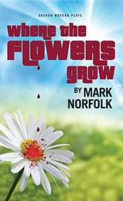Where the flowers grow cover image