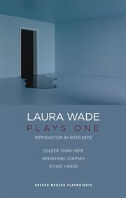 Plays one : Colder than here ; Other hands ; Breathing corpses cover image