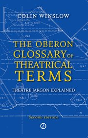 The Oberon Glossary Of Theatrical Terms
