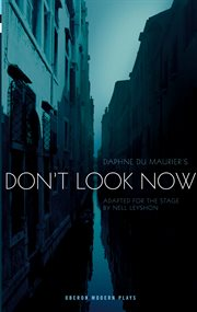 Daphne Du Maurier's Don't Look Now
