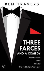 Three Farces and a Comedy cover image
