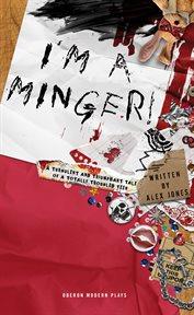 I'm A Minger!
