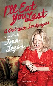 I'll eat you last : a chat with Sue Mengers cover image