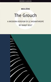 The Grouch (A Modern Version of The Misanthrope) cover image