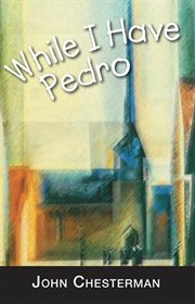 While I have Pedro cover image