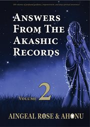 Answers From the Akashic Records Vol 2