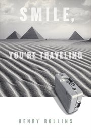 Smile You're Traveling