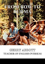 From bow to burma. Teacher of English Overseas cover image