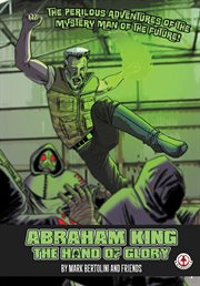 Abraham King : the Hand of Glory cover image