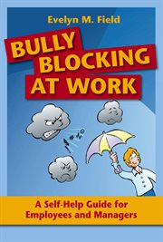 Bully Blocking at Work