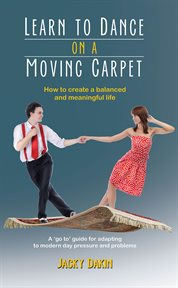 Learn to Dance on A Moving Carpet