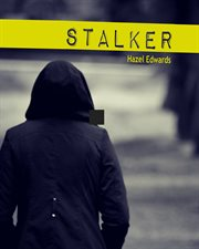 Stalker : a YA novel cover image
