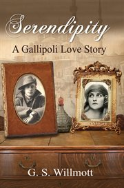 Serendipity : Gallipoli, a love story cover image