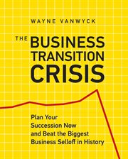 The Business Transition Crisis