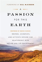 A Passion for This Earth