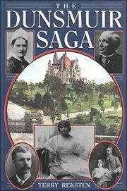 The Dunsmuir Saga